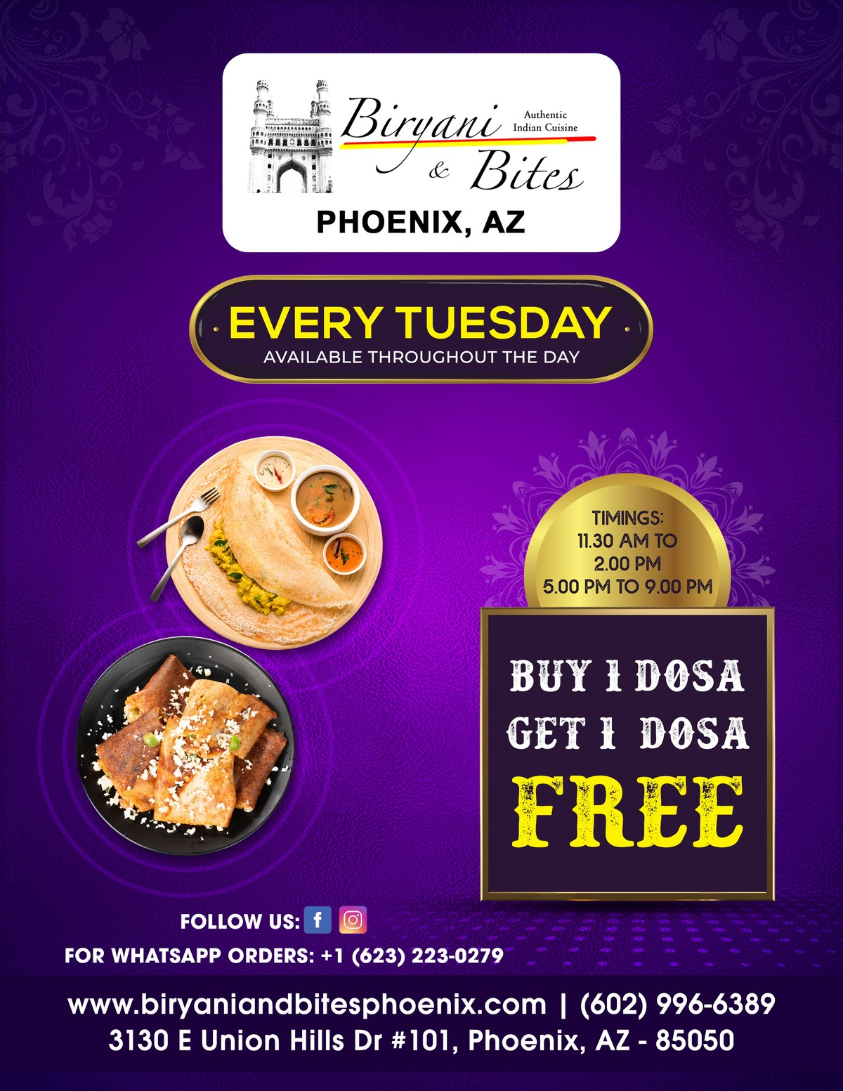 Tuesday Special(buy one dosa get one free)