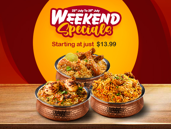 Weekend Specials (23rd July -25th July)