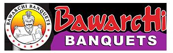 Bawarchi Banquet