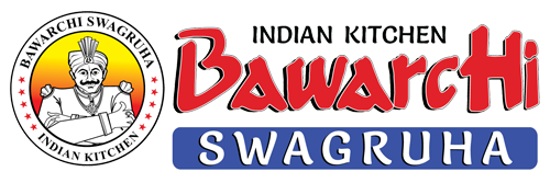 Bawarchi Swagruha - The Food That Reminds Your Home