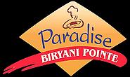 Paradise Biryani Pointe -