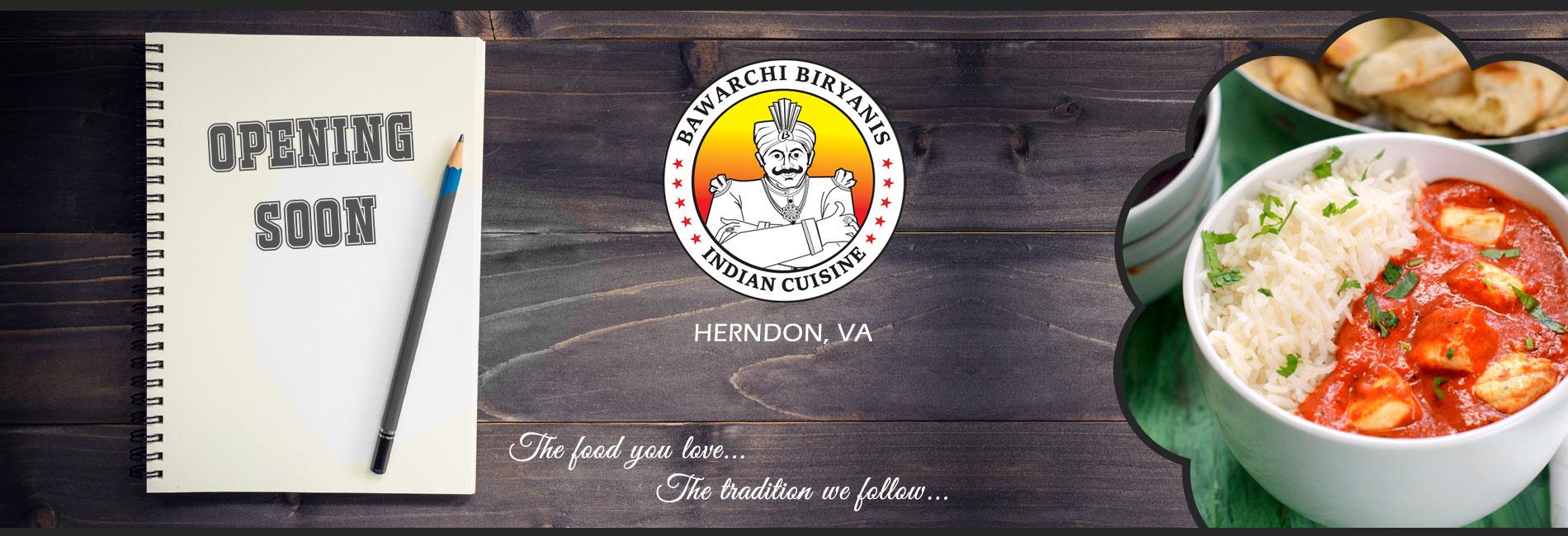 Bawarchi Herndon, VA - Opening Soon