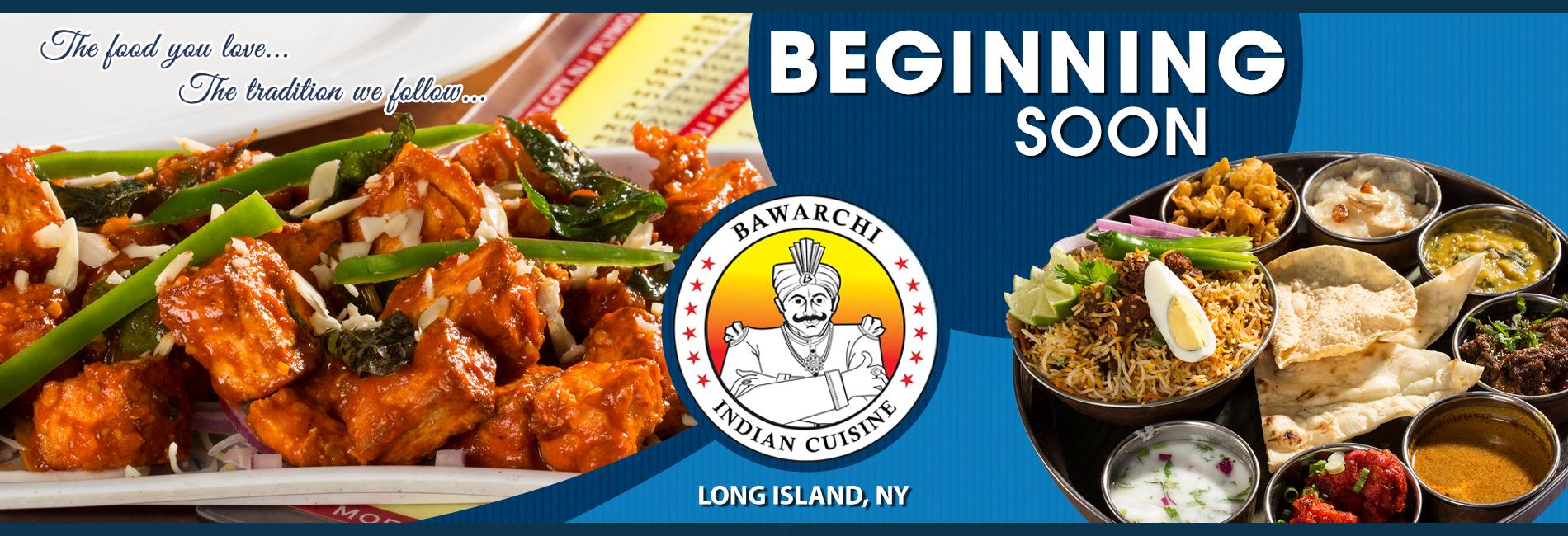 Bawarchi Biryanis, Long Island, NY - Opening Soon