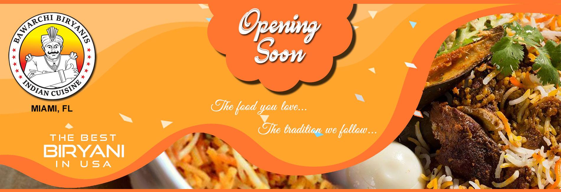 Bawarchi Miami, FL - Opening Soon