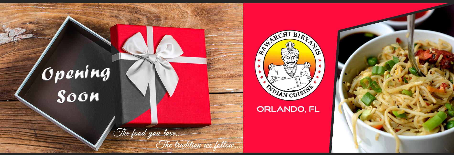 Bawarchi Orlando, FL - Opening Soon